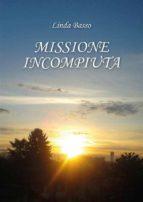 Missione Incompiuta (ebook)