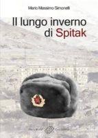 Il lungo inverno di Spitak (ebook)