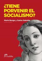 ¿Tiene porvenir el socialismo? (ebook)