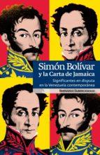 Simón Bolívar y la Carta de Jamaica (ebook)
