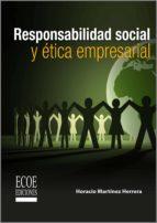 Responsabilidad social y ética empresarial (ebook)