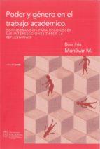 Poder y género en el trabajo académico. Consideraciones para reconocer sus intersecciones desde la reflexividad (ebook)