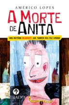A MORTE DE ANITA