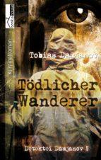 Tödlicher Wanderer - Detektei Damjanov 5 (ebook)