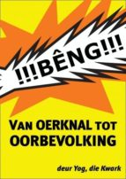 VAN OERKNAL TOT OORBEVOLKING