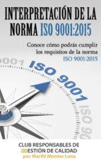 INTERPRETACIÓN DE LA NORMA ISO 9001:2015 EN PDF