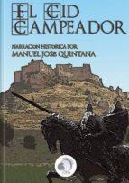 EL CID CAMPEADOR - NARRACIÓN HISTÓRICA - MANUEL JOSÉ QUINTANA