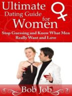 ULTIMATE DATING GUIDE FOR WOMEN