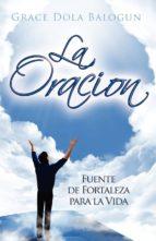 La Oracion Fuente Fortelaza (ebook)