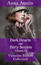 Dark Hearts and Dirty Secrets - Volume III (ebook)