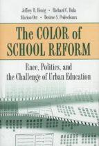 The Color of School Reform (ebook)