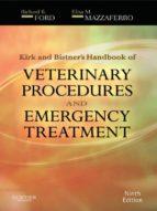 Kirk & Bistner's Handbook of Veterinary Procedures and Emergency Treatment - E-Book (ebook)