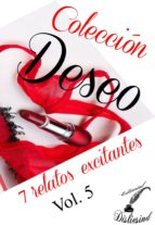 COLECCIÓN DESEO - VOL. 5 (ebook)