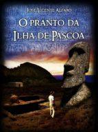 O Pranto Da Ilha De Páscoa (ebook)