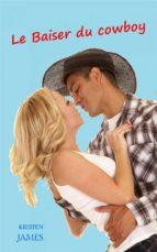 Le Baiser Du Cowboy (ebook)