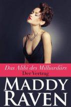 Das Alibi Des Milliardärs: Der Vertrag (ebook)