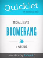Quicklet on Michael Lewis' Boomerang (CliffNotes-like Book Summary) (ebook)