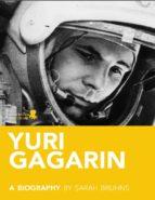 Yuri Gagarin: The Spaceman (ebook)