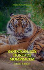Sandokán: Los tigres de Mompracem (Prometheus Classics) (ebook)