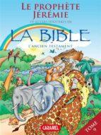 Le prophète Jérémie et autres histoires de la Bible (ebook)