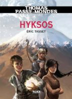 Thomas Passe-Mondes : Hyksos (ebook)