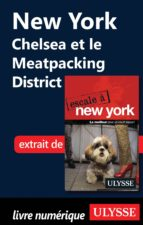 NEW YORK : CHELSEA ET LE MEATPACKING DISTRICT