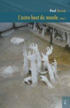 L'autre bout du monde, tome 2 (ebook)