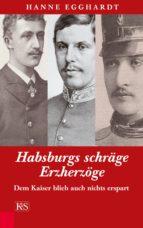 Habsburgs schräge Erzherzöge (ebook)