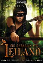 DIE REBELLIN VON LEILAND 3
