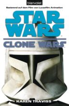Star Wars. Clone Wars 1. Clone Wars (ebook)