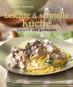 Leichte und schnelle Küche (ebook)