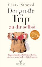 Der große Trip zu dir selbst (ebook)
