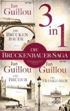 Der Brückenbauer, Die Brüder, Die Heimkehrer - (3in1-Bundle) (ebook)