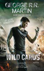 Wild Cards. Die erste Generation 03 - Der Astronom (ebook)