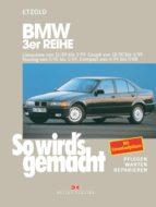 BMW 3er Reihe Limousine von 11/89 bis 3/99 (ebook)