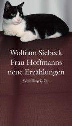 Frau Hoffmanns neue Erzählungen (ebook)