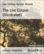 The Live Corpse (Illustrated) (ebook)