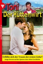 Toni der Hüttenwirt 214 – Heimatroman (ebook)