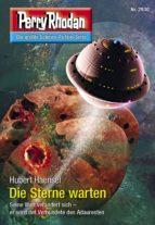 Perry Rhodan 2930: Die Sterne warten (ebook)