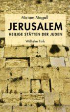 JERUSALEM - HEILIGE STÄTTEN DER JUDEN