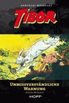 Tibor 11: Unmissverständliche Warnung (ebook)