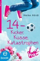 14 - Kicker, Küsse, Katastrophen (ebook)