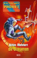 Raumschiff Promet - Von Stern zu Stern 19: Die Delegation (ebook)