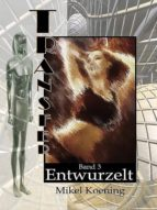 Entwurzelt (TRANSFER Bd. 3) (ebook)
