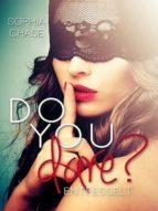 DO YOU DARE? - ENTFESSELT