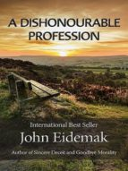 A DISHONOURABLE PROFESSION