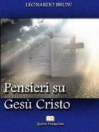 Gesù Cristo il più grande paradosso della storia. (ebook)