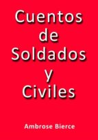Cuentos de soldados y civiles (ebook)