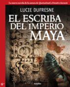 El escriba del imperio maya (ebook)