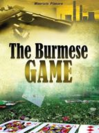 THE BURMESE GAME